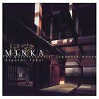 Minka: Quintessential Japanese House by Kiyoshi Takai (Hardback, 1998)