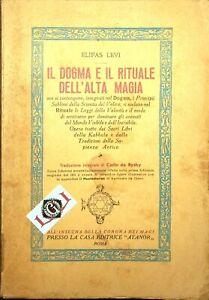 IL DOGMA E IL RITUALE DELL'ALTA MAGIA Elifas Levi Edizioni ATANOR 1949