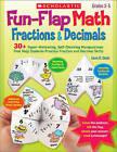 Fun-Flap Math: Fractions & Decimals  : Grades 3-5 by Liane Onish (Paperback / softback, 2010)