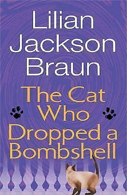 1 of 1 - NEW - The Cat Who Dropped a Bombshell by Braun, Lilian Jackson