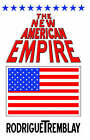 The New American Empire by Rodrigue Tremblay (Paperback, 2004)