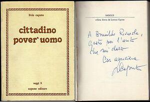 Cittadino-pover-039-uomo-Livio-Caputo-Capone-1982-Dedica-e-autografo-Autore
