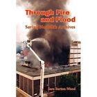 Through Fire and Flood 9781909796065 Paperback P H