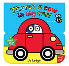 There'S a Cow in My Car by Jo Lodge (Board book, 2015)