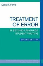 The Michigan Series on Teaching Multilingual Writers Ser.: Treatment of Error...