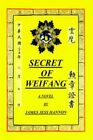 Secret of Weifang 9781418468712 by James Hess Hannon Paperback