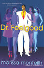 Dr. Feelgood by Marissa Monteilh (Paperback, 2007)