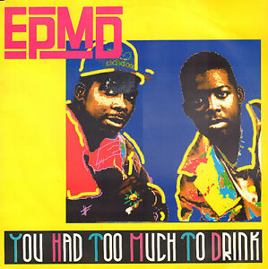 EPMD-You-Had-Too-Much-To-Drink-RARE-1989-HIP-HOP-SINGLE-7-034-BENELUX-PS