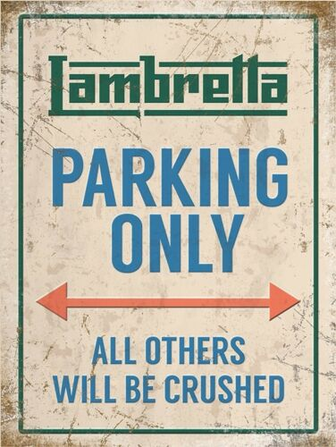 Lambretta Parking Only Metal Wall Sign 3 sizes - Small // Large and Jumbo