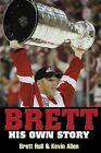 The Brett His Own Story - Kevin Allen Paperback October 2003