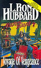 Voyage of Vengeance by L. Ron Hubbard (Paperback)