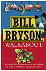 Walk About:  A Walk in the Woods ,  Down Under by Bill Bryson (Hardback, 2002)
