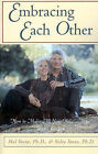 Embracing Each Other: How to Make All Your Relationships Work for You by Hal Stone, Sidra Stone (Paperback / softback, 1989)