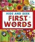 Hide and Seek First Words by Dawn Sirett, DK (Hardback, 2010)