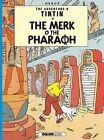 Tintin: The Merk o the Pharoah by Herge (Paperback, 2014)