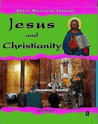 """1 of 1 - """"VERY GOOD"""" Brown, Alan James, Jesus and Christianity (Great Religious Leaders),"""