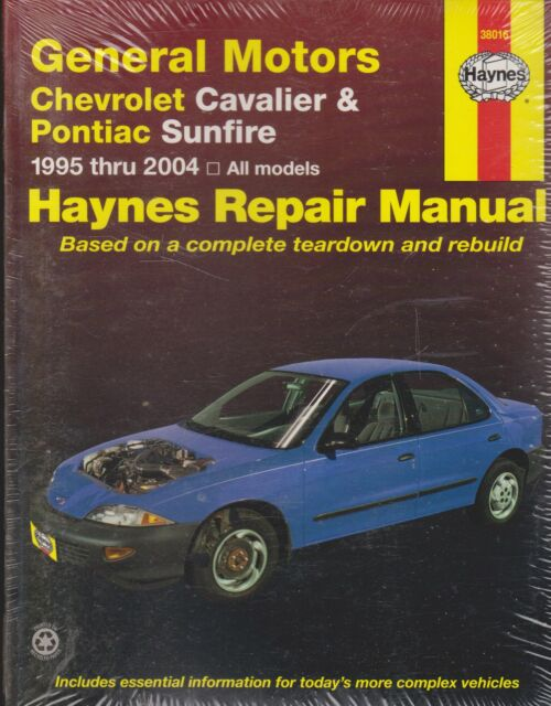 General motors chevrolet cavalier pontiac sunfire 1995 thru 2005.