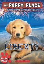 The Puppy Place: The Puppy Place #32: Liberty 32 by Ellen Miles (2014, Paperback)