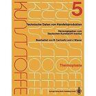 Thermoplaste: Merkblatter 1601 2000 by Jutta Wierer, Deutsches Kunststoff-Institut, Bodo Carlowitz (Paperback / softback, 2014)