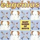 Eugenius - Mary Queen of Scots (2008)