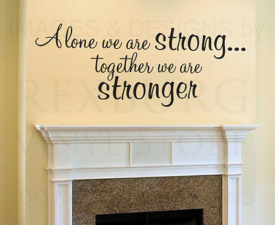 Wall Sticker Decal Quote Vinyl Art Lettering Together We Are Stronger Family F22