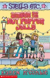 Good-Amber-and-the-Hot-Pepper-Jelly-Stella-Etc-Paperback-Karen-McCombie-0