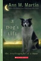 A Dog`s Life: Autobiography Of A Stray By Ann M. Martin, (paperback), Scholastic on Sale