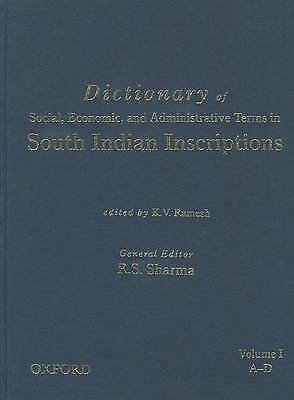 Dictionary of Social, Economic, and Administrative Terms in South India Inscript