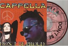 CAPPELLA don't be proud CD SINGLE french card sleeve france EURODANCE