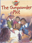 The Gunpowder Plot by Liz Gogerly (Paperback, 2003)
