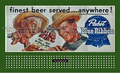 Billboard for Lionel Holder Pabst Beer Finest beer served anywhere