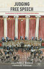 Judging Free Speech: First Amendment Jurisprudence of US Supreme Court Justices by Neil Taylor, Steven B. Lichtman, Helen J. Knowles (Paperback, 2015)