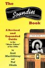 The Soundies Book a Revised and Expanded Guide by Scott MacGillivray 2007