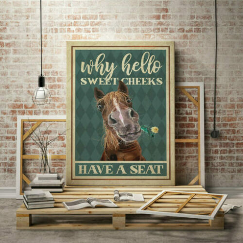 Vintage Horse Gallery Unframed Poster Why Hello Sweet Cheeks Have A Seat