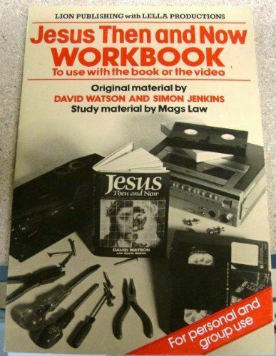 Jesus Then and Now: Workbk, Law, Mags, Very Good, Paperback