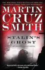Stalin's Ghost by Martin Cruz Smith (Paperback / softback, 2008)