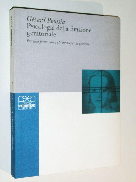 PSICOLOGIA DELLA FUNZIONE GENITORIALE - GERARD POUSSIN