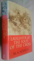 M A SCREECH.LAUGHTER AT THE FOOT OF THE CROSS.1ST1 H/B D/J 1997.B/W ILLS.BIBLE