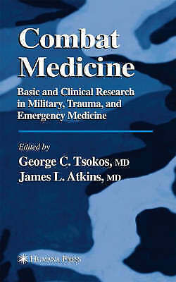 1 of 1 - Combat Medicine: Basic and Clinical Research in Military, Trauma, and Emergency