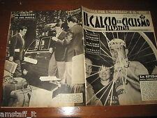 IL CALCIO E CICLISMO ILLUSTRATO 1962/21=CAMPIONATO DEL MONDO=GIRO D'ITALIA=