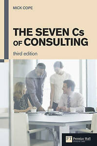 The-Seven-Cs-of-Consulting-by-Cope-Mick-Paperback-book-2010