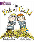 The Pot of Gold: Band 08/Purple by Julia Donaldson (Paperback, 2012)
