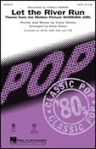 Carly Simon Let The River Run SSA SSA Sheet Music Vocal Score