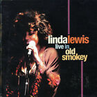 Live in Old Smokey by Linda Lewis (CD, Mar-2006, Market Square Records)