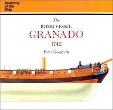 Anatomy of the Ship: Bomb Vessel Granado by Peter Goodwin (1990 ...