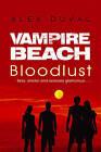 Vampire Beach: Bloodlust by Alex Duval (Paperback, 2016)