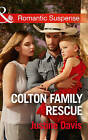 Colton Family Rescue by Justine Davis (Paperback, 2016)