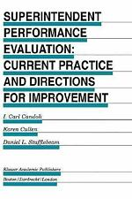 Superintendent Performance Evaluation Current Practice and Directions for improv