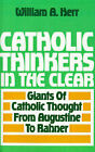 Catholic Thinkers in the Clear by W. Herr (Paperback, 1993)