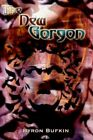 The Gorgon 9781403309211 by Byron Bufkin Hardcover